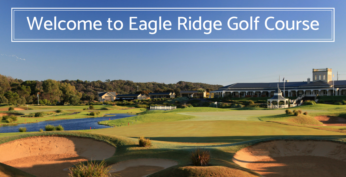 Welcome to Eagle Ridge Golf Course